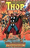 Len Wein Thor: Gods, Gladiators & The Guardians of the Galaxy (Thor (Marvel Paperback))