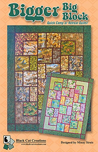 Bigger Big Block Quilt Pattern by Black Cat Creations