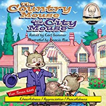 The Country Mouse and the City Mouse: Sommer-Time Story Classic Series, Book 4 (       UNABRIDGED) by Carl Sommer Narrated by Carl Sommer