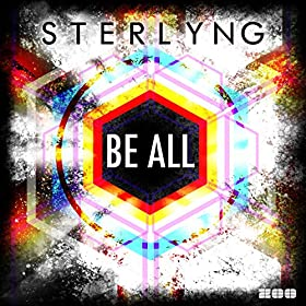 Sterlyng-Be All (Remixes)