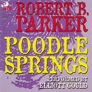 Poodle Springs | [Robert B. Parker, Raymond Chandler]