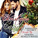 Christmas Candy Audiobook by Samantha Jacobey Narrated by Vanessa Hensley-Mayes