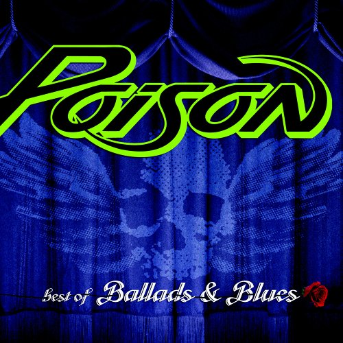 Poison - Best of Ballads and Blues - Zortam Music
