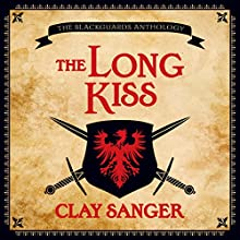 The Long Kiss (       UNABRIDGED) by Clay Sanger Narrated by Macleod Andrews