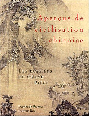 aperaus-de-civilisation-chinoise-les-dossiers-du-grand-ricci