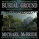 Burial Ground: A Novel Audiobook by Michael McBride Narrated by Gary Tiedemann