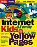 img - for The Internet Kids & Family Yellow Pages, 1999 Edition book / textbook / text book