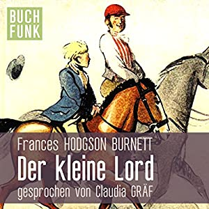 Der kleine Lord Audiobook