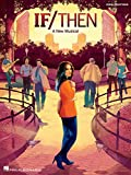 If/Then - A New Musical Songbook: Vocal Line with Piano Accompaniment