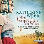 Das Versprechen der Wüste | Katherine Webb