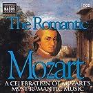 Mozart: Romantic Mozart (The)