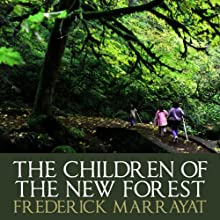 The Children Of The New Forest Audiobook by Frederick Marryat Narrated by Barnaby Edwards