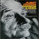 Albert Einstein, Creator & Rebel Audiobook by Banesh Hoffmann, Helen Dukas Narrated by Wanda McCaddon