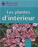 echange, troc Marie-Hélène Loaëc - Les Plantes d'intérieur
