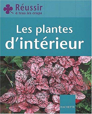 Livre les plantes d 39 int rieur for Les plantes d interieur