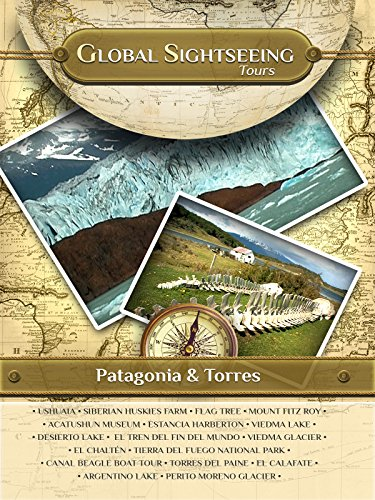 PATAGONIA, Argentina- Global Sightseeing Tours