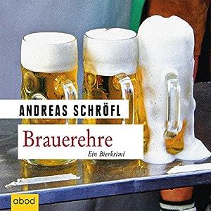 Brauerehre Hörbuch