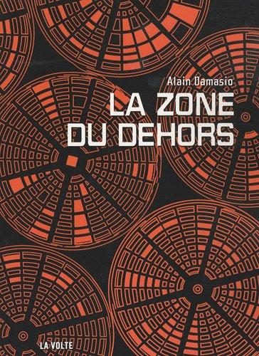 [ La ] Zone du Dehors