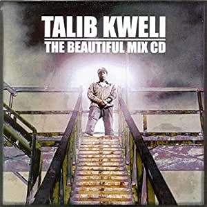 Talib Kweli The Beautiful Mix CD (Mixtape) Hosted by Rick James