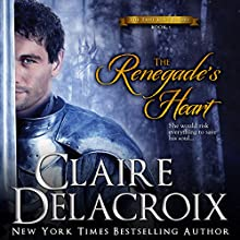 The Renegade's Heart: The True Love Brides 1 (       UNABRIDGED) by Claire Delacroix Narrated by Saskia Maarleveld