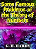 img - for Some Famous Problems of the Theory of Numbers - the `additive' side of higher arithmetic book / textbook / text book