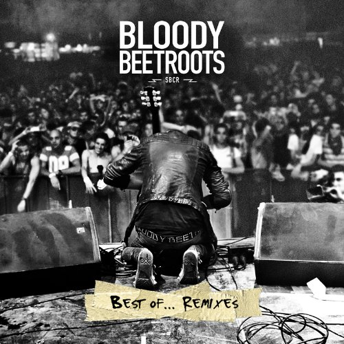 VA – The Bloody Beetroots – Best Of…Remixes (2011) [FLAC]