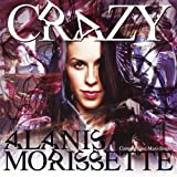 Crazy (Maxi-Single)by Alanis Morissette
