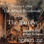 The French Revolution, Volume 1: The Bastille | [Thomas Carlyle]