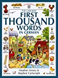 The Usborne First Thousand Words in German (First Picture Book)
