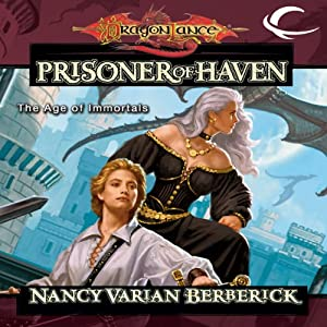 The Prisoner of Haven: Dragonlance: The Age of Mortals, Book 4 | [Nancy Varian Berberick]