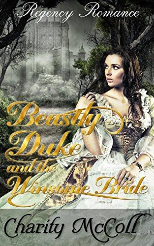 beastly-duke-the-winsome-bride-regency-romance-regency-fairytale-romance-book-1