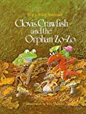 img - for Clovis Crawfish and the Orphan Zo-Zo (The Clovis Crawfish Series) book / textbook / text book