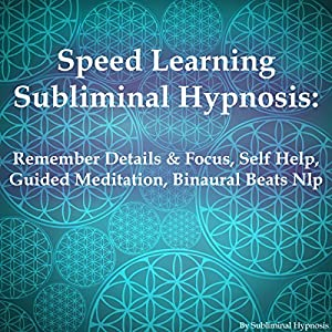 Speed Learning Subliminal Hypnosis Speech