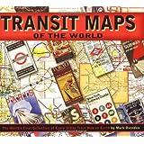 Transit Maps of the World ~ Mark Ovenden