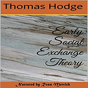 Early Social Exchange Theory Audiobook