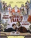 Le Grand Album d'histoire de France d...