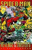Spider-Man: Revenge of the Sinister Six (0785100474) by Erik Larsen