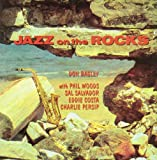 Jazz On The Rocks / Don Bagley