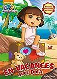 En vacances avec Dora...