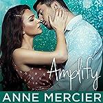 Amplify: Rockstar Series #3 | Anne Mercier