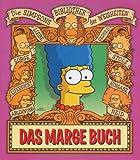 Simpsons Bibliothek der Weisheiten: Das Marge Buch