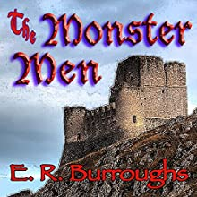 The Monster Men (       UNABRIDGED) by Edgar Rice Burroughs Narrated by David Stifel