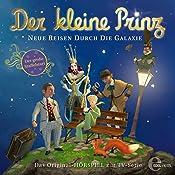 Neue Reisen durch die Galaxie (Der kleine Prinz 23): Das Original-Hörspiel zur TV-Serie | Thomas Karallus