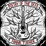 Poetry of the Deed [VINYL] Frank Turner