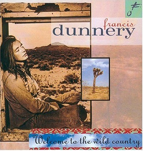 Francis Dunnery - Welcome to the Wild Country - Zortam Music