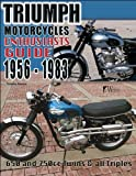 Triumph Motorcycles 1956-1983: Enthusiast's Guide
