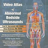img - for Video Atlas of Abnormal Bedside Ultrasounds book / textbook / text book