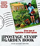 img - for The Postage Stamp Garden Book: Grow Tons of Vegetables in Small Spaces book / textbook / text book