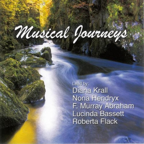 Musical Journeys by Diana Krall,&#32;Nona Hendryx,&#32;F. Murray Abraham,&#32;Lucinda Bassett and Roberta Flack