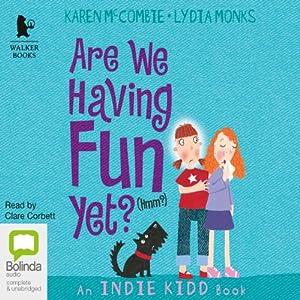 Are We Having Fun Yet? (Hmm?) Audiobook
